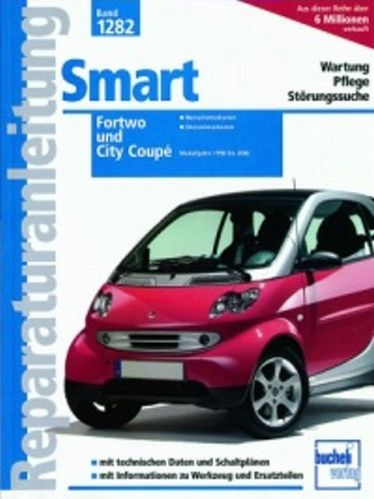 SMART Fortwo & City Coupe Reparaturanleitung